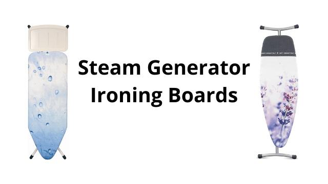 Best Steam Generator Ironing Boards